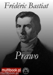 Frederic Bastiat - Prawo EBOOK